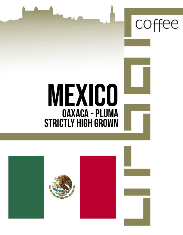 Mexico Oaxaca - Pluma Strictly High Grown
